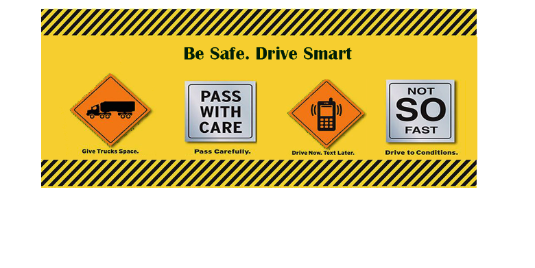 Be Safe Drive Smart  Signs